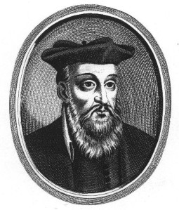 Nostradamus (1503 – 1566)