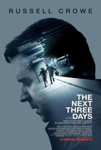 A következő három nap (The Next Three Days) című amerikai film plakátja