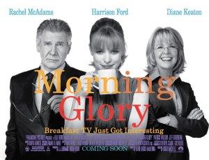 Az Ébredj velünk! (Morning Glory) című amerikai vígjáték plakátja