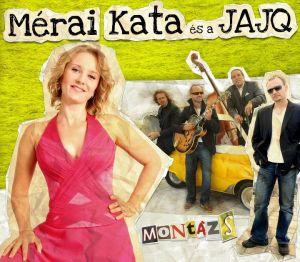A Mérai Kata és a Juhász Attila Jazz Quartett Montázs című album 2011 novemberétől kapható a boltokban