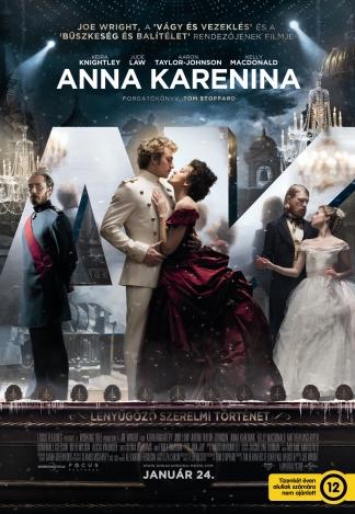 """Joe Wright  """"Anna Karenina"""" című filmjének magyar nyelvű plakátja"""