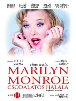 A Marilyn Monroe csodálatos halála című színdarab plakátja