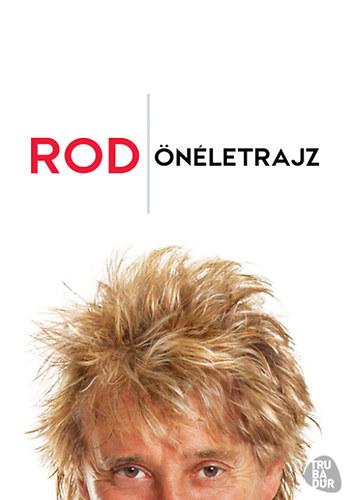 Rod Stewart önéletrajzi kötete (Trubadúr Kiadó, 2013)