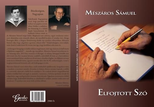 Mészáros Sámuel: Elfojtott szó című kötete