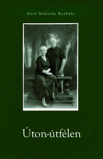 Nádasdy Borbála: Úton-útfélen című kötete