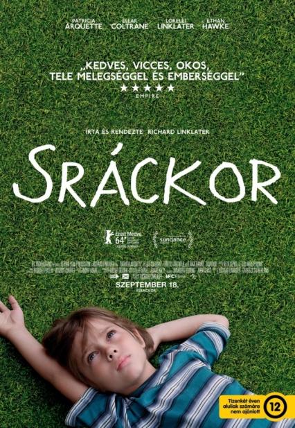 A Sráckor című film plakátja