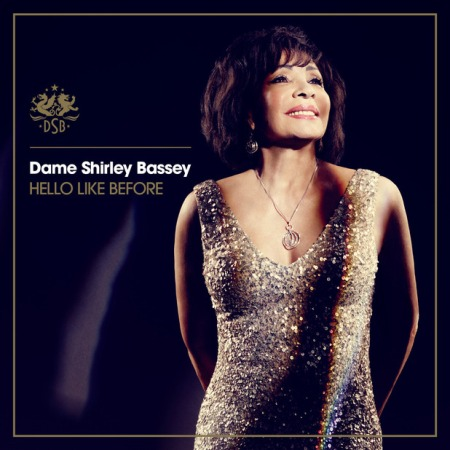 Shirley Bassey új albuma, a Hello Like Before
