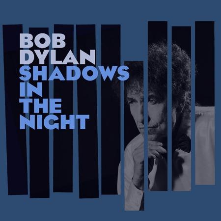 Bob Dylan amerikai zenész Shadows in the night című albumának borítója